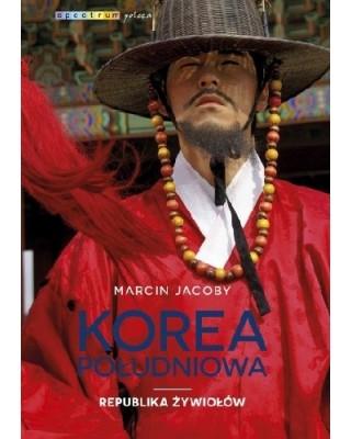 Korea Południowa. Republika żywiołów ksiazka sklep ksiegarnia poznan
