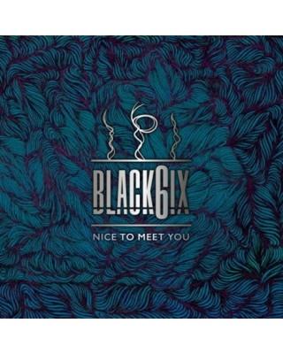 BLACK6IX - NICE TO MEET YOU...