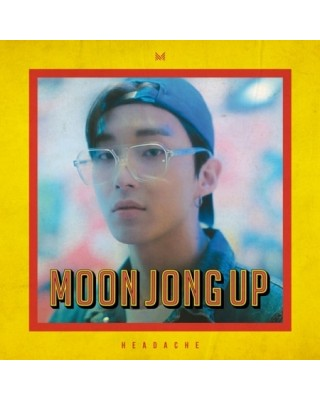 MOON JONG UP - HEADACHE...