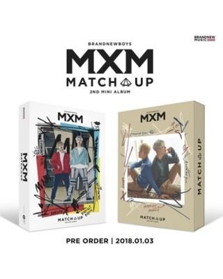 MXM (BRANDNEWBOYS) - MATCH...