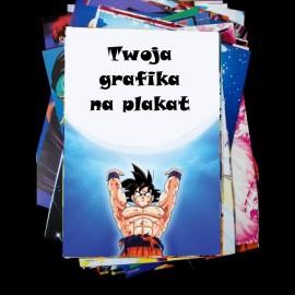 Plakat papierowy z własną grafiką